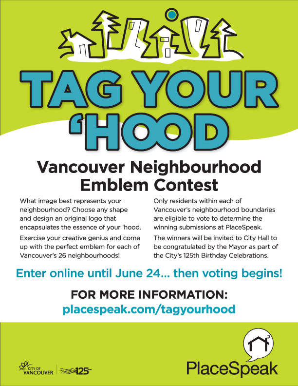 The City of Vancouver and PlaceSpeak invite you to Tag Your 'Hood.